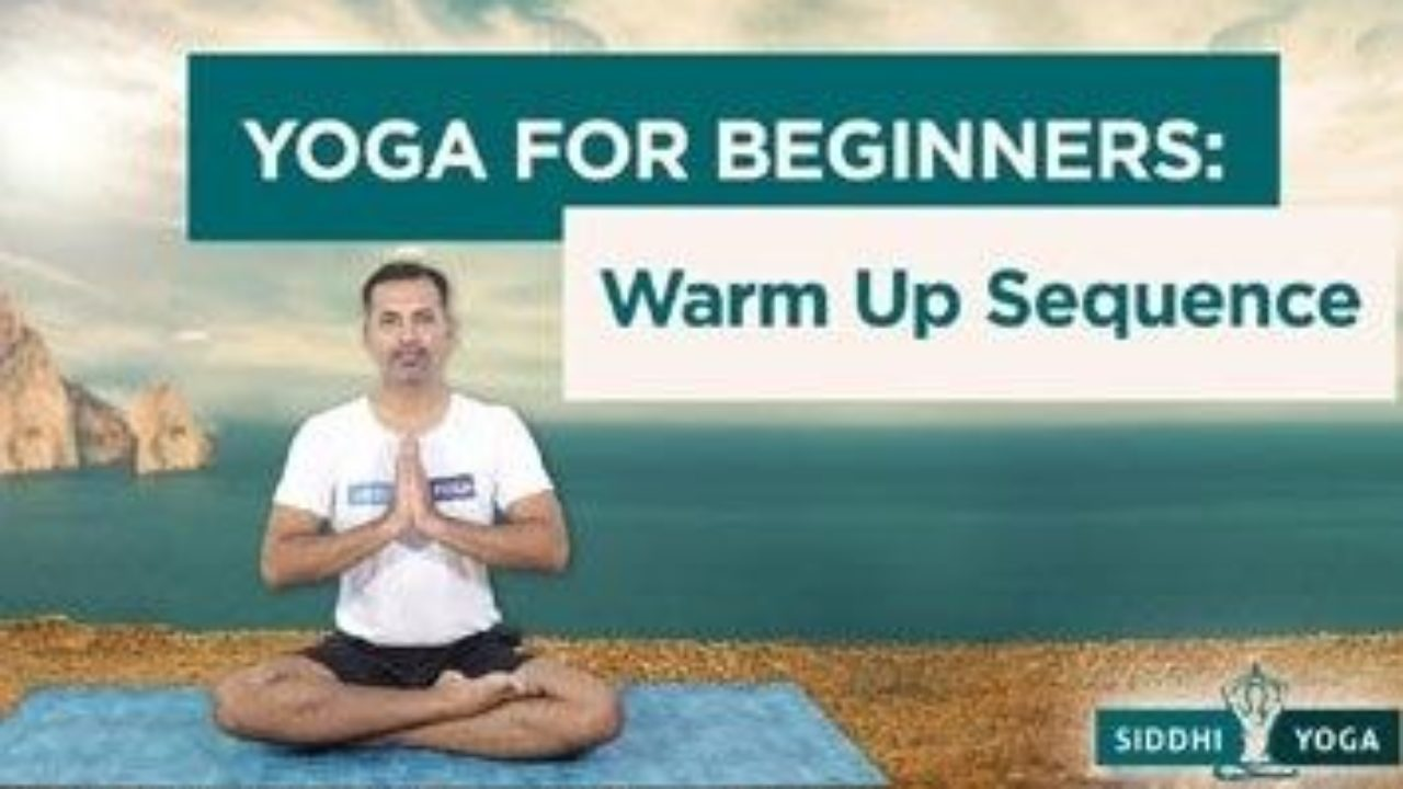 Yoga Warm Up Sequence For Beginners For Your Entire Body