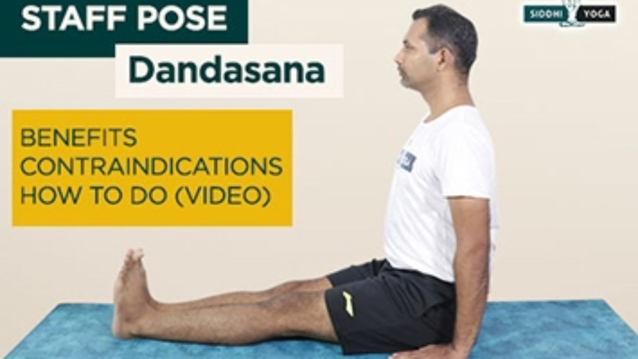 Benefits Of Dandasana