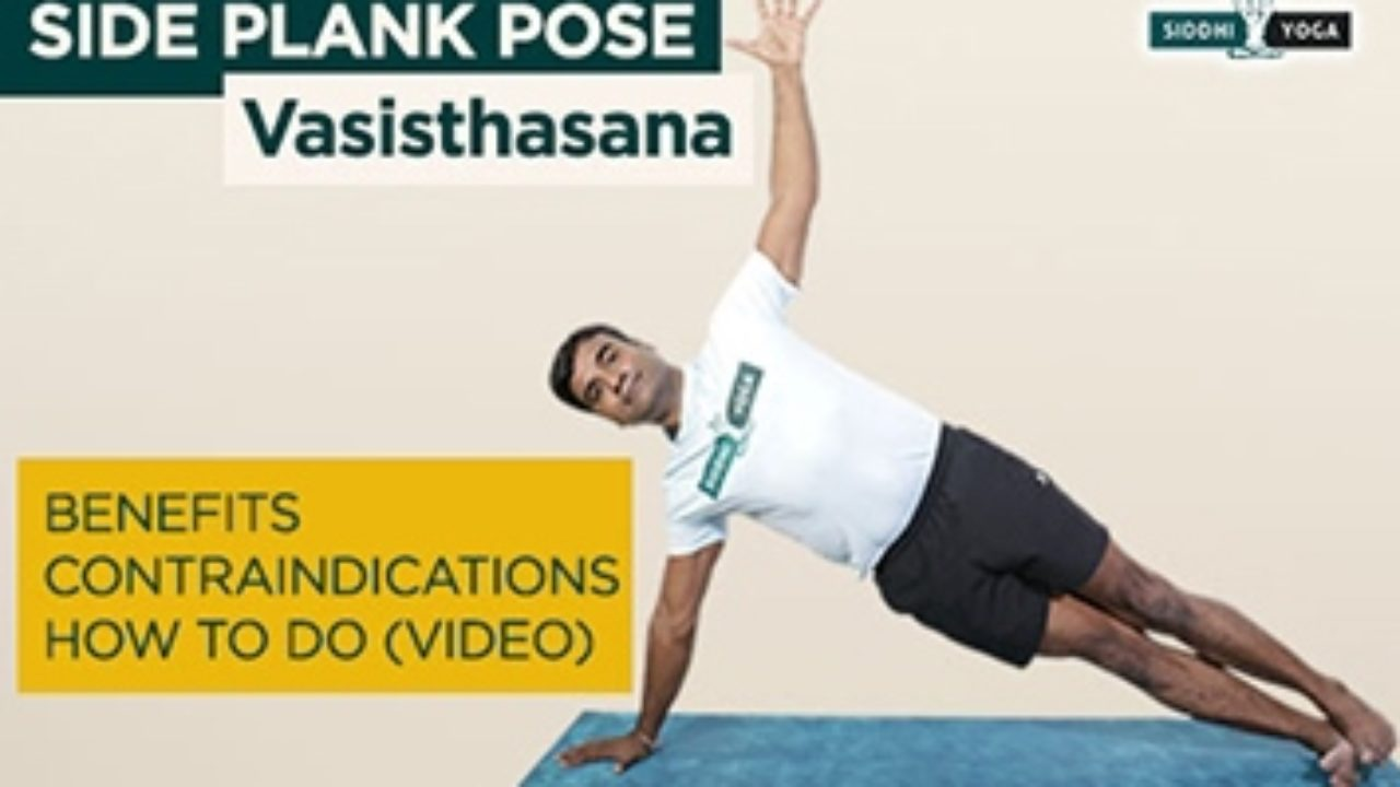 Vasisthasana Side Plank Pose Benefits How To Do Contraindications