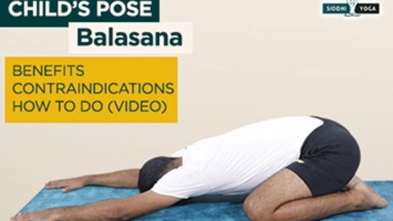 Balasana And Its Benefits