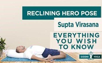 supta virasana reclining hero pose