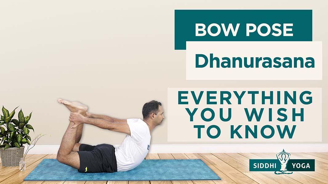 dhanurasana bow pose