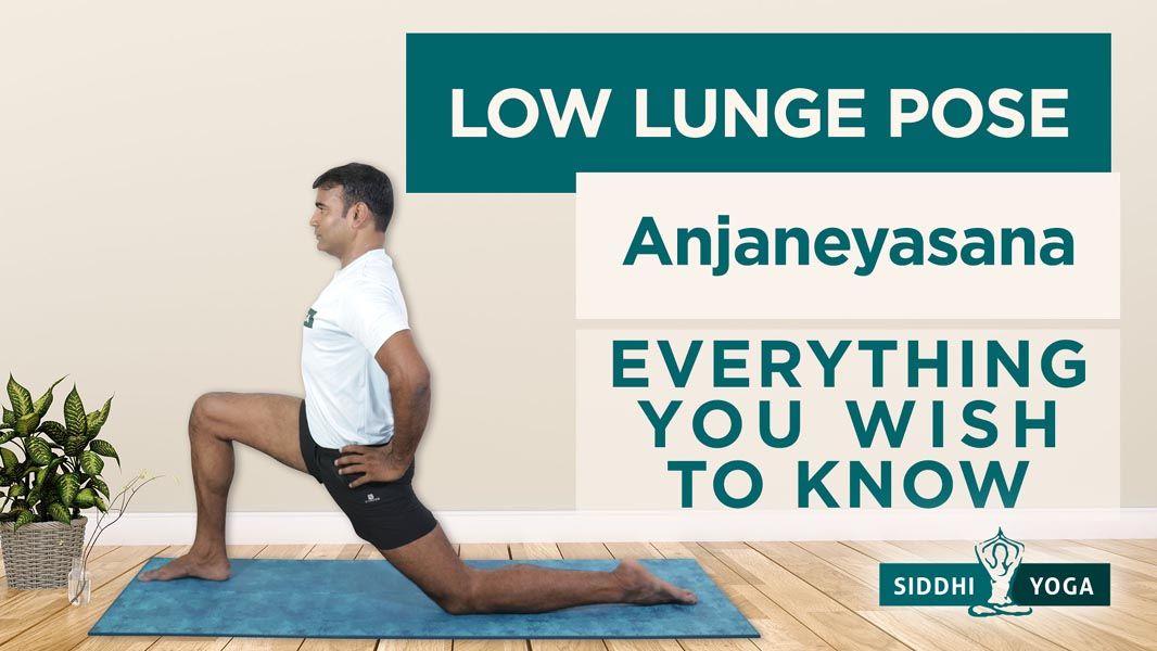 low lunge anjaneyasana