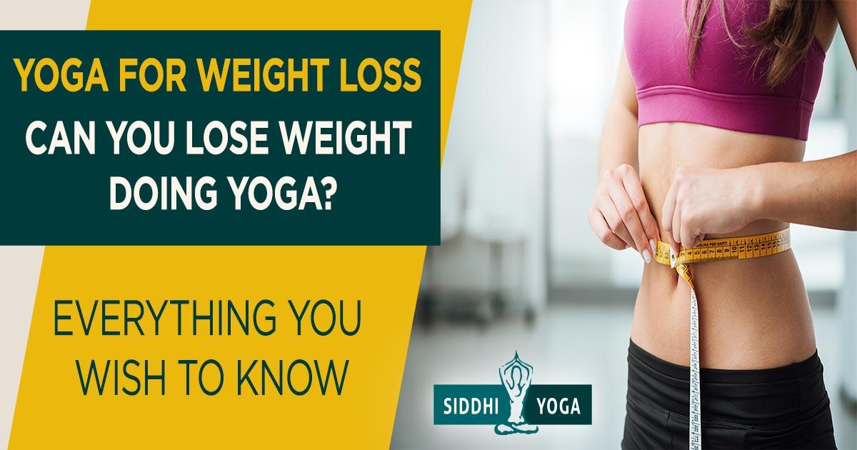 Möglichkeiten, natürlich Gewicht Yoga zu verlieren